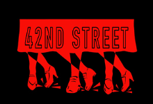Red dancing shoes over black background with the words 42nd Street outlined in black above.
