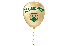 Gold Balloon with Vestal Bear Head on it and the words All-Nighter